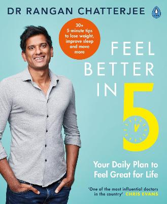 Feel Better In 5 Your Daily Plan to Feel Great for Life