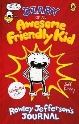 Cover for Diary of an Awesome Friendly Kid: Rowley Jefferson's Journal by Jeff Kinney