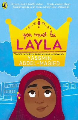 Book Cover for You Must Be Layla by Yassmin Abdel-Magied