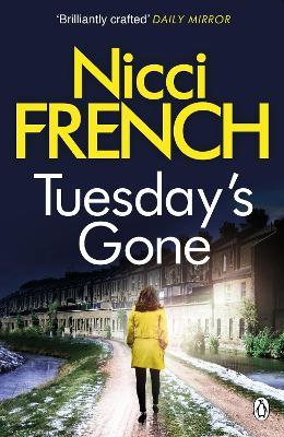 Tuesday's Gone A Frieda Klein Novel by Nicci French