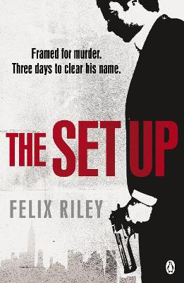 The Set-up by Felix Riley