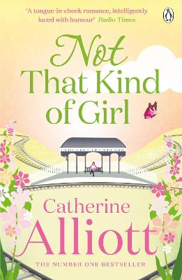 Not That Kind of Girl by Catherine Alliott