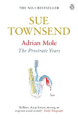 Adrian Mole: The Prostrate Years by Sue Townsend