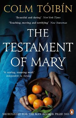 The Testament of Mary by Colm Toibin
