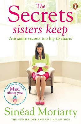 The Secrets Sisters Keep by Sinead Moriarty