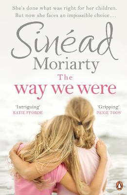 The Way We Were by Sinead Moriarty