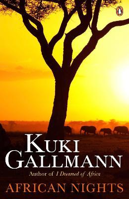 African Nights by Kuki Gallmann