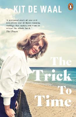 Cover for The Trick to Time by Kit de Waal