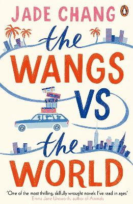 The Wangs vs the World by Jade Chang