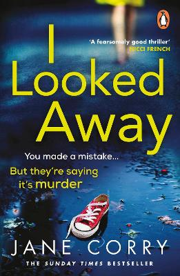 Cover for I Looked Away by Jane Corry
