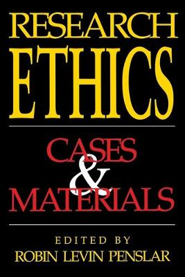 Research Ethics Cases and Materials by Robin Levin Penslar