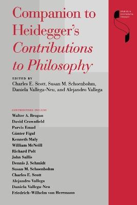Companion to Heidegger's Contributions to Philosophy by Charles E. Scott