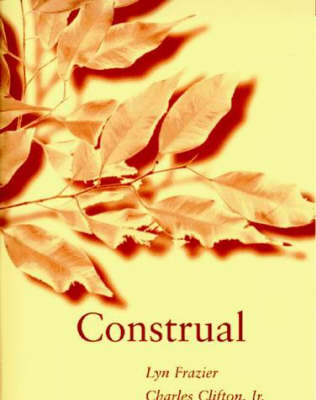 Construal by Lyn Frazier, Charles, Jr. Clifton, Charles Clifton