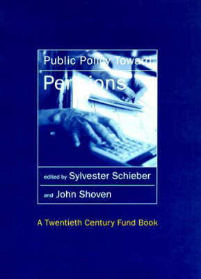 Public Policy Toward Pensions by Sylvester J. Schieber