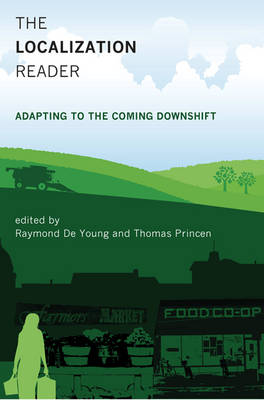 The Localization Reader Adapting to the Coming Downshift by Raymond De Young