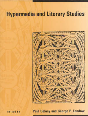 Hypermedia and Literary Studies by Paul Delany