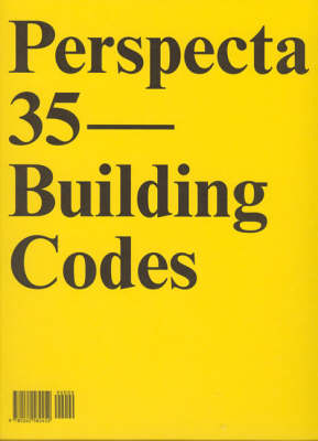 Perspecta 35 Building Codes The Yale Architectural Journal by Elijah Huge
