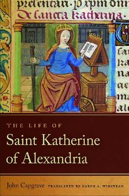 The Life of Saint Katherine of Alexandria by John Capgrave