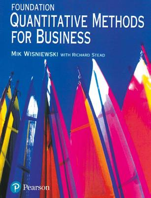 Foundation Quantitative Methods For Business by Mik Wisniewski
