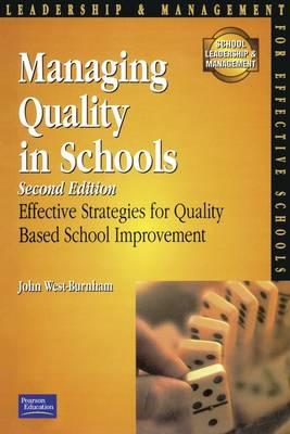 Managing Quality for Schools by John West-Burnham
