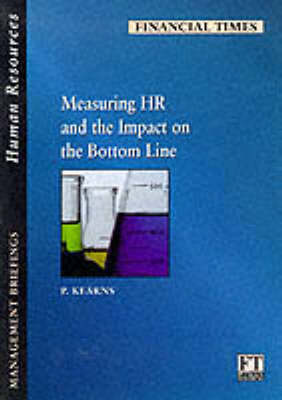 Measuring HR and the Impact on the Bottom Line by Paul Kearns