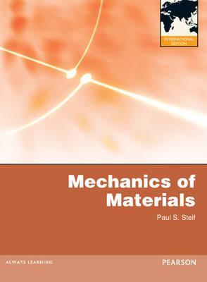 Mechanics of Materials International Edition by Paul S. Steif