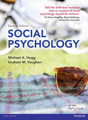 Social Psychology by Michael A. Hogg, Graham Vaughan