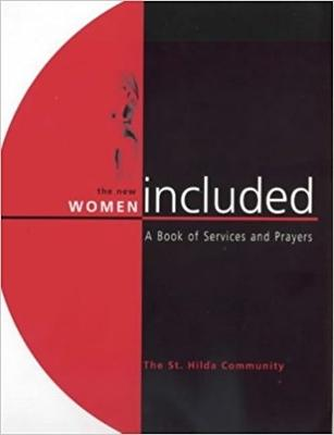 The New Women Included Book of Services and Prayers by Monica Furlong