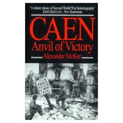 Caen Anvil of Victory by Alexander McKee