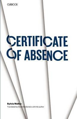 Certificate of Absence by Sylvia Molloy