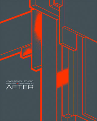 Lead Pencil Studio Annie Han + Daniel Mihalyo: After by Gary Sangster