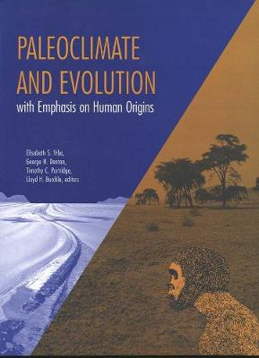 Paleoclimate and Evolution, with Emphasis on Human Origins by Elisabeth S. Vrba