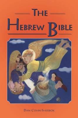 The Hebrew Bible by Dan Cohn-Sherbok