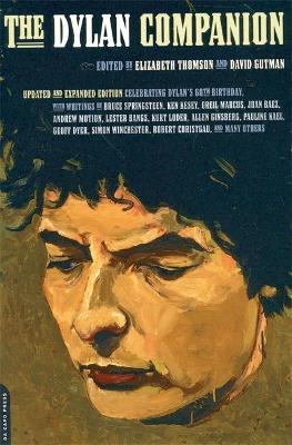 The Dylan Companion by David Gutman, Elizabeth Thomson