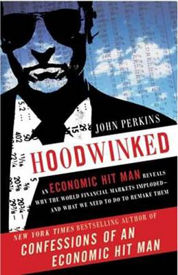 Hoodwinked by John Perkins