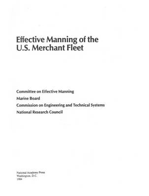 Effective Manning of the U.S. Merchant Fleet by National Research Council, Division on Engineering and Physical Sciences, Commission on Engineering and Technical Systems, Marine