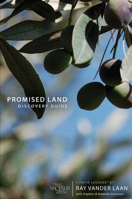Promised Land Discovery Guide 5 Faith Lessons by Ray Vander Laan