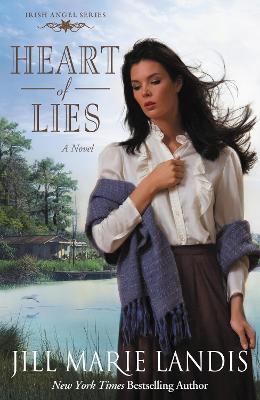 Heart of Lies A Novel by Jill Marie Landis