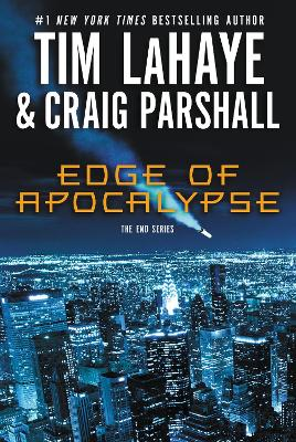 Edge of Apocalypse A Joshua Jordan Novel by Tim LaHaye, Craig Parshall