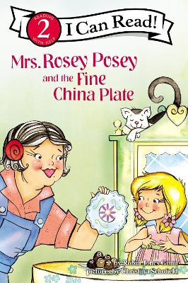 Mrs. Rosey Posey and the Fine China Plate by Robin Jones Gunn