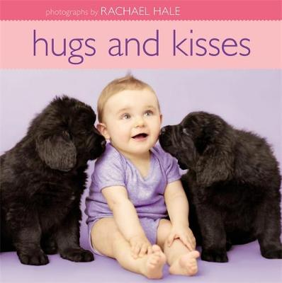Hugs And Kisses by Rachael Hale
