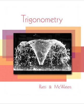 Trigonometry by J. S. Ratti, Marcus S. McWaters