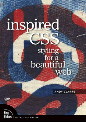 Inspired CSS Styling for a Beautiful Web, DVD by Andy Clarke