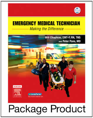 Emergency Medical Technician Text and Workbook Package Making the Difference by Will Chapleau, Peter T. Pons