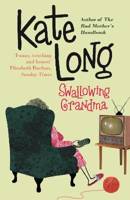 Swallowing Grandma by Kate Long