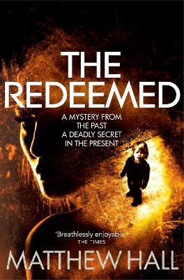 The Redeemed by M. R. Hall