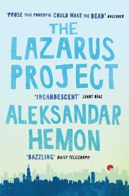 The Lazarus Project by Aleksandar Hemon