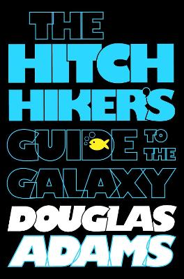 The Hitchhiker's Guide to the Galaxy by Douglas Adams, Eoin Colfer