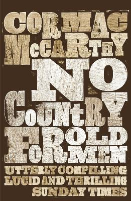 No Country for Old Men by Cormac Mccarthy