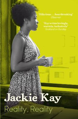 Reality, Reality by Jackie Kay